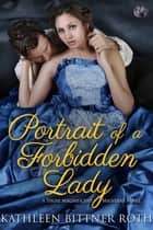 Portrait of a Forbidden Lady ebook by