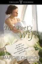 The Poet's Wife ebook by Margie Church
