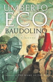 Baudolino ebook by Umberto Eco,William Weaver