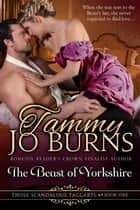 The Beast of Yorkshire ebook by Tammy Jo Burns