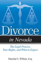 Divorce in Nevada ebook by Marshal S Willick, Esq