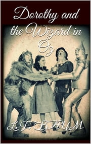 Dorothy and the Wizard in Oz ebook by L. Frank Baum,L. Frank Baum