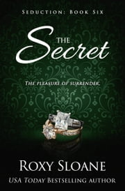 The Secret ebook by Roxy Sloane