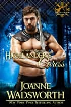 Highlander's Caress - The Matheson Brothers, #8 ebook by Joanne Wadsworth