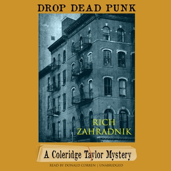 Drop Dead Punk - A Coleridge Taylor Mystery audiobook by Rich Zahradnik