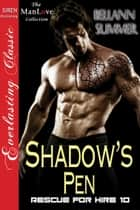 Shadow's Pen ebook by Bellann Summer