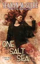 One Salt Sea (Toby Daye Book 5) ebook by Seanan McGuire