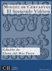 El licenciado Vidriera ebook by Kobo.Web.Store.Products.Fields.ContributorFieldViewModel