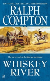 Ralph Compton Whiskey River ebook by Ralph Compton