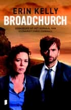 Broadchurch ebook by Erin Kelly, Willeke Lempens, Erin Perry