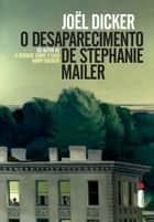 O desaparecimento de Stephanie Mailer eBook by