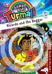 Ricardo and the Beggar - RICARDO DA SILVA BOOK 1 ebook by GoMadKids,Pam Pottinger