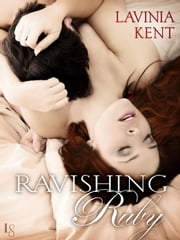 Ravishing Ruby - A Bound and Determined Novel ebook by Lavinia Kent,Lavinia Kent