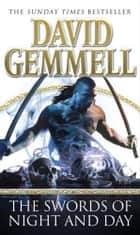 The Swords Of Night And Day ebook by David Gemmell