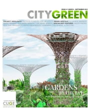 Citygreen Issue 1 ebook by Centre for Urban Greenery & Ecology, Singapore The Editorial Team