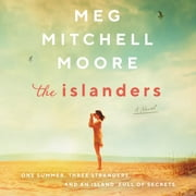 The Islanders - A Novel audiobook by Meg Mitchell Moore