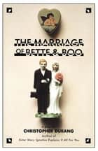 The Marriage of Bette and Boo ebook by Christopher Durang