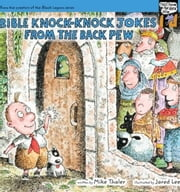 Bible Knock- Knock Jokes from the Back Pew ebook by Mike Thaler