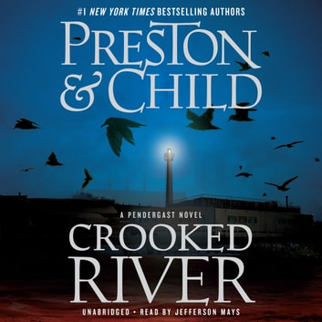 Crooked River audiobook by Douglas Preston,Lincoln Child