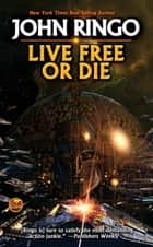 Live Free or Die ebook by