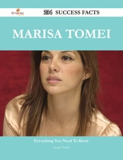Marisa Tomei 234 Success Facts - Everything you need to know about Marisa Tomei ebook by Joseph Hurley