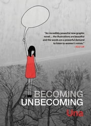 Becoming Unbecoming ebook by Una
