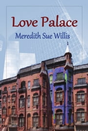 Love Palace, A Novel ebook by Meredith Sue Willis