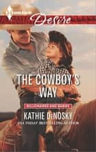 The Cowboy's Way - A Sexy Western Contemporary Romance ebook by Kathie DeNosky