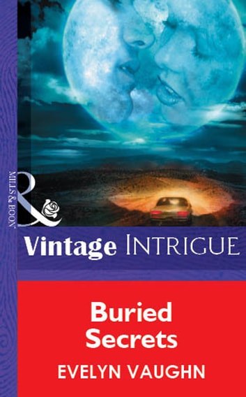 Buried Secrets (Mills & Boon Vintage Intrigue) ebook by Evelyn Vaughn
