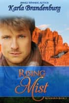 Rising Mist - Kundigerin, #3 ebook by Karla Brandenburg