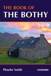 The Book of the Bothy ebook by Phoebe Smith