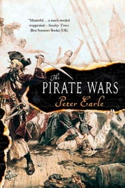 The Pirate Wars ebook by Peter Earle