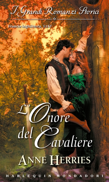 L'onore del cavaliere ebook by Anne Herries