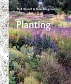 Planting ebook by Piet Oudolf,Noel Kingsbury
