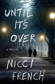 Until It's Over ebook by Nicci French