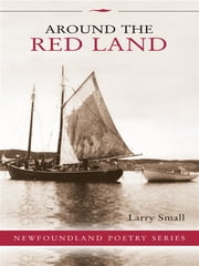 Around The Red Land ebook by Larry Small