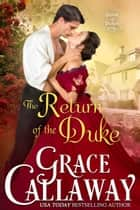 The Return of the Duke eBook by Grace Callaway