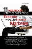 11 Foolproof Internet Marketing Secrets For The Newbie Internet Marketer