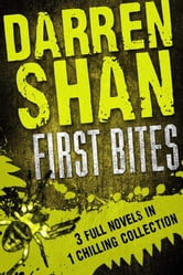Darren Shan: First Bites ebook by Darren Shan