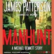 Manhunt - A Michael Bennett Story audiobook by James Patterson