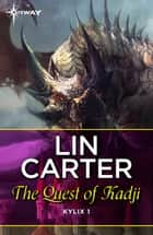 The Quest of Kadji ebook by