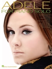Adele for Piano Solo ebook by Adele