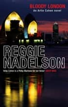 Bloody London ebook by Reggie Nadelson