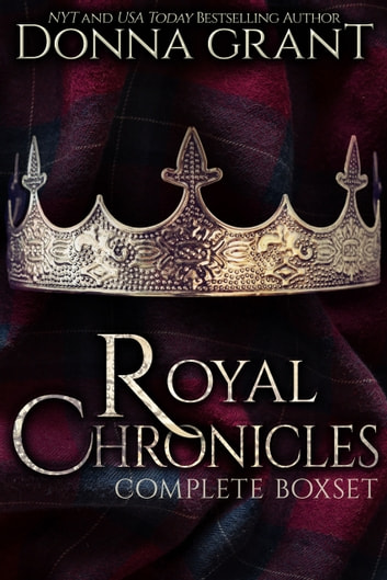 The Royal Chronicles Box Set ebook by Donna Grant