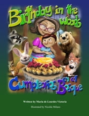 Birthday in the Woods / Cumpleaños en el Bosque ebook by Maria de Lourdes Victoria