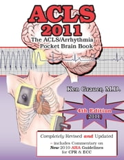 ACLS 2011 - Pocket Brain ebook by Ken Grauer