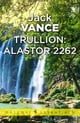 Trullion: Alastor 2262 - Alastor 2262 ebook by Jack Vance