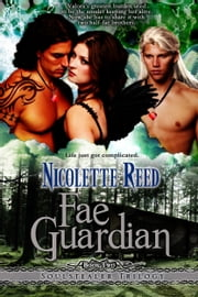 Fae Guardian (Soulstealer Trilogy, Book #2) ebook by Nicolette Reed