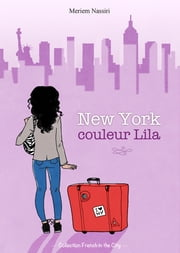 New York couleur Lila ebook by Meriem Nassiri