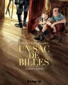 Un sac de billes (Tome 2) ebook by Vincent Bailly, Kris, Joseph Joffo